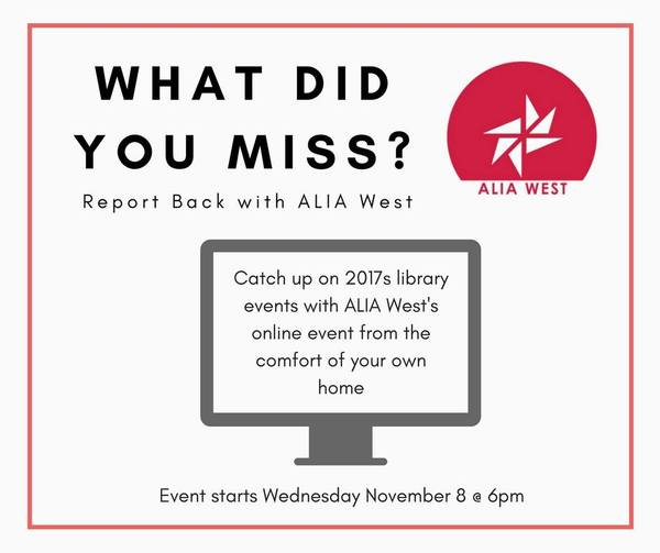 """What did you miss?"" ALIA West Report Back - Join us online 8 Nov"
